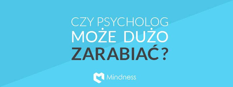 Artykuł na bloga - o zarabianiu jako psycholog lub psychoterapeuta