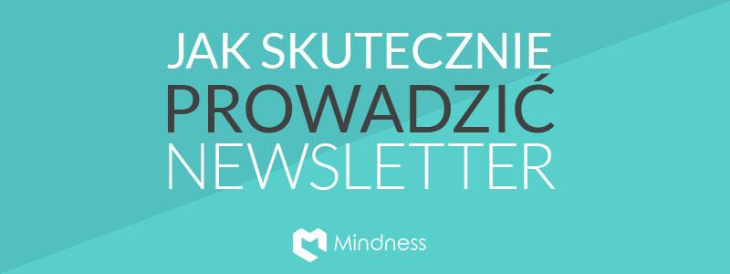 Jak skutecznie prowadzić newsletter