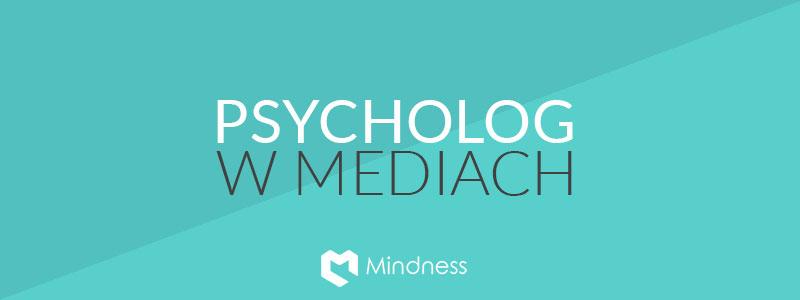 Baner do artykułu o tym jak pomóc pojawić się psychologowi lub psychoterapeucie w mediach
