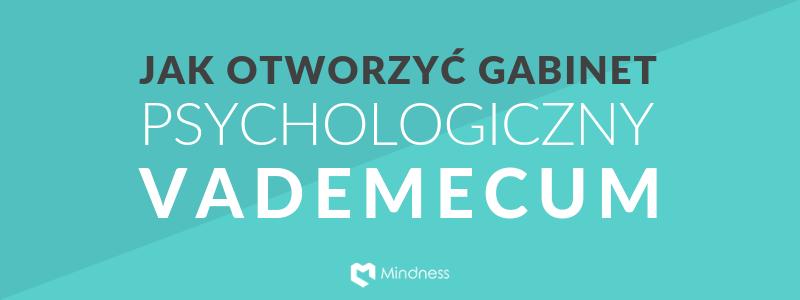 Jak otworzyć gabinet psychologiczny – vademecum