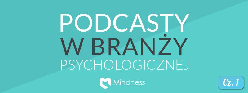 podcast w branży psychologicznej