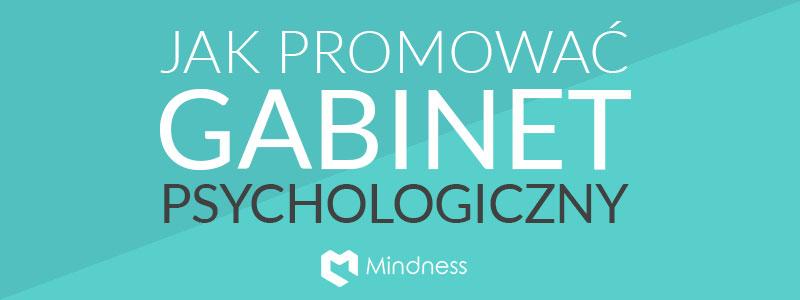 Reklamowanie gabinetu psychoterapeutycznego