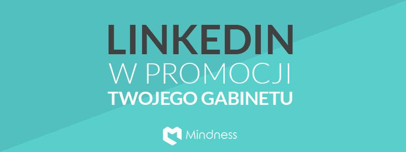 linkedin-w-promocji-twojego-gabinetu