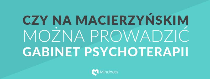 """Baner """"Czy na macierzyńskim można prowadzić gabinet psychoterapii"""""""