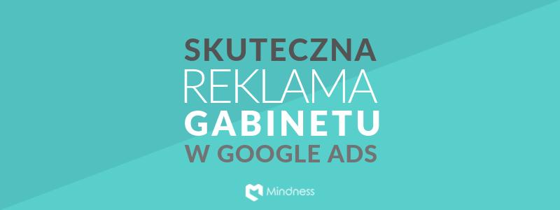 Banner Skuteczna reklama gabinetu w Google Ads