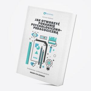 """E-book """"Jak otworzyć poradnię psychologiczno-pedagogiczną"""" - okładka"""