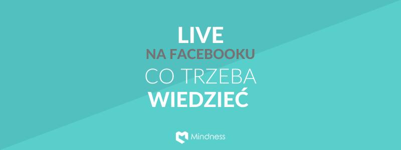 live na facebooku co trzeba wiedzieć